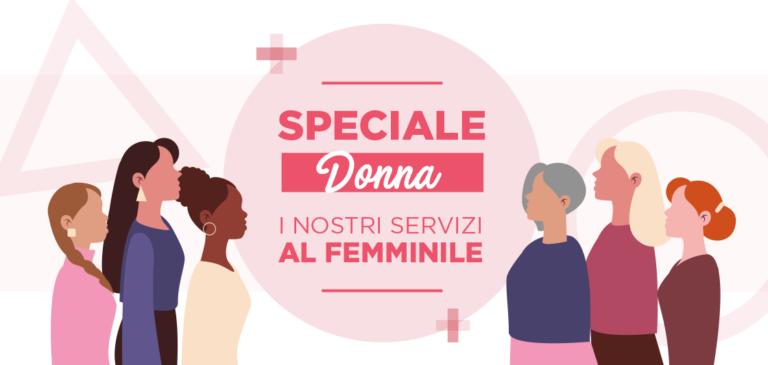 Speciale 8 marzo: promuoviamo la salute femminile.