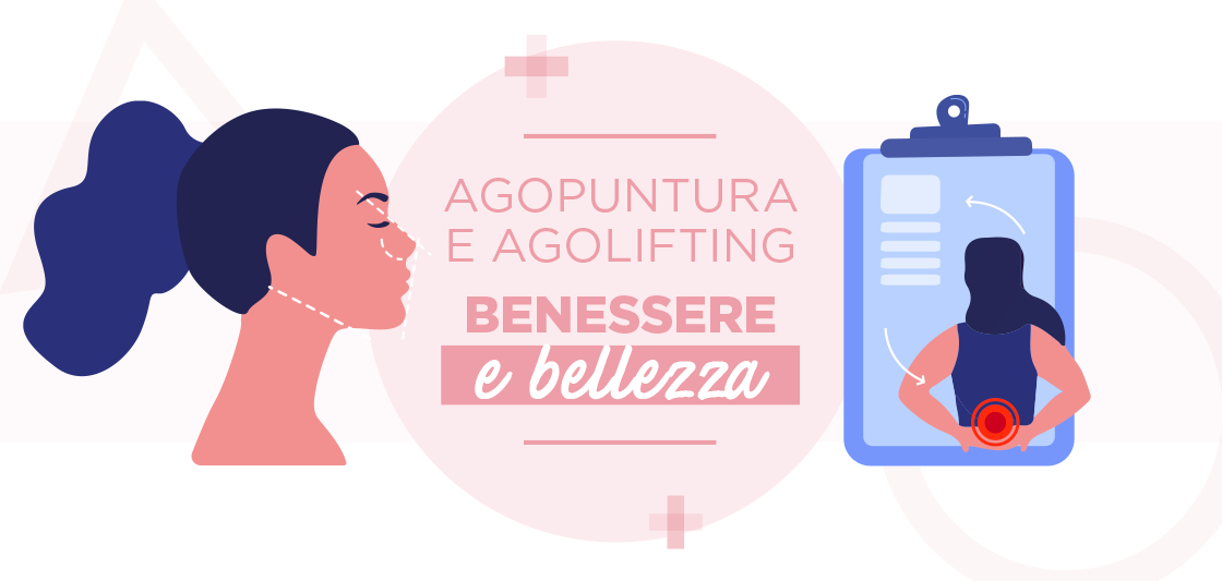 You are currently viewing Agopuntura e Agolifting: benessere e bellezza.