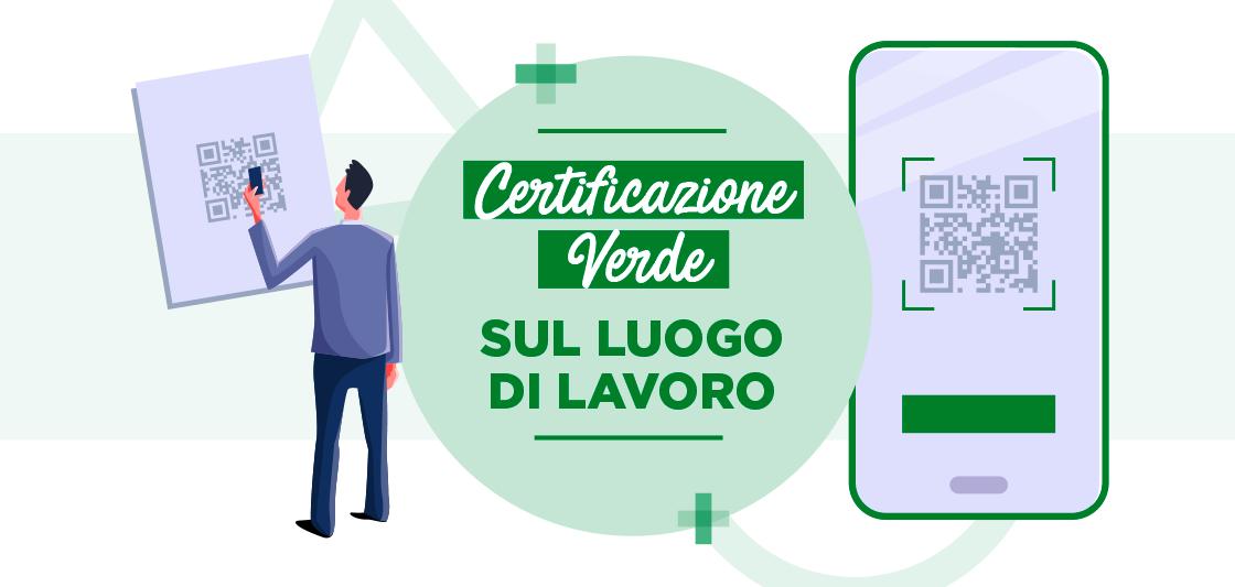 You are currently viewing Certificazione Verde sul luogo di lavoro